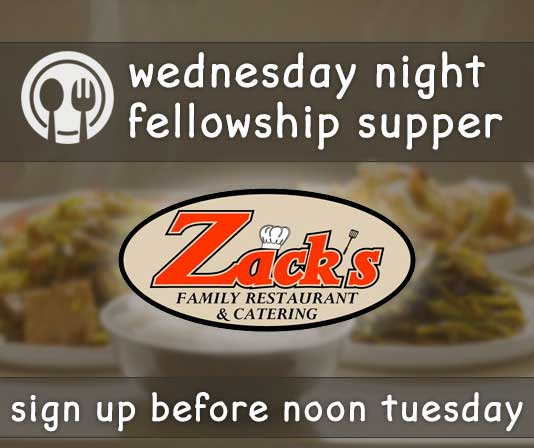 ZACK'S Wednesday Night Supper - 2/19/20